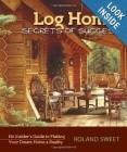 Log Home Secrets